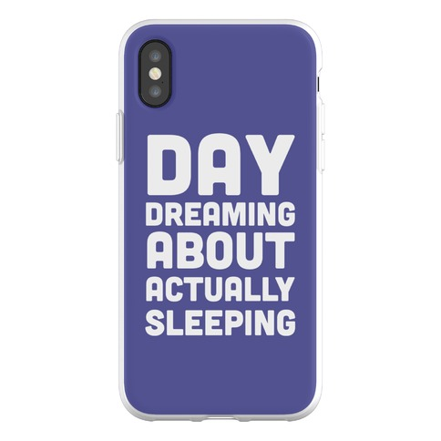 Day-Dreaming About Actually Sleeping Phone Flexi-Case