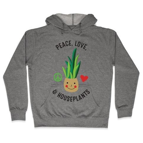 Peace, Love, & Houseplants Hooded Sweatshirt