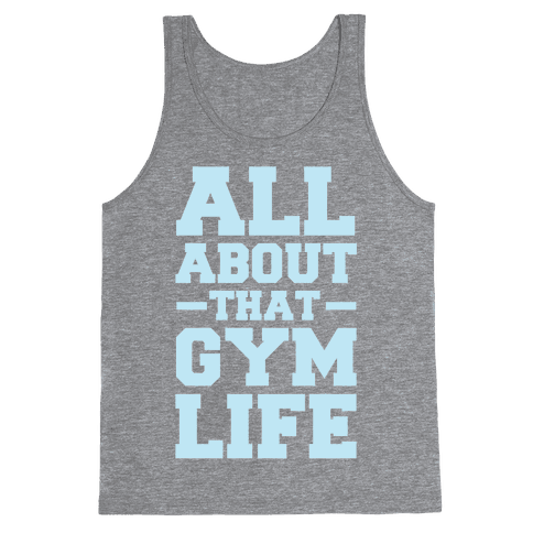 All About That Gym Life Tank Top