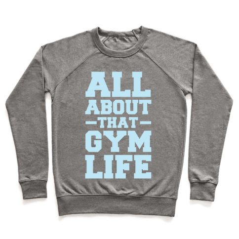 All About That Gym Life Pullover