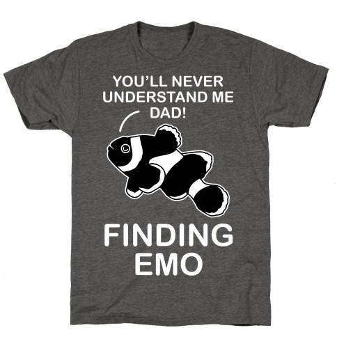 Finding Emo T-Shirt