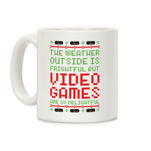 Video Games Are So Delightful Coffee Mug