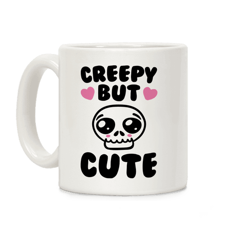 Creepy But Cute  Coffee Mug