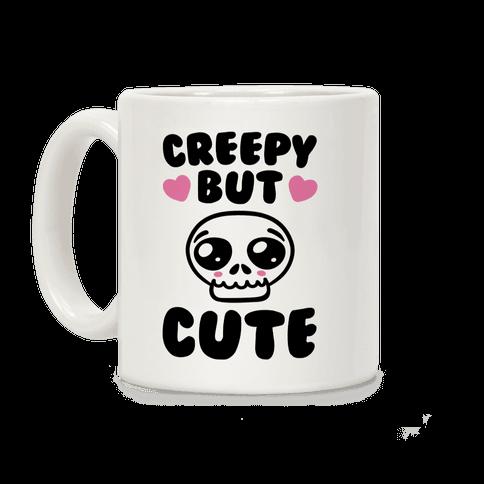 Creepy But Cute