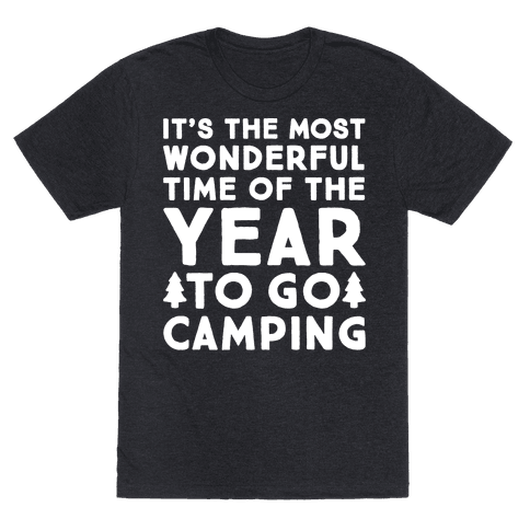 It's The Most Wonderful Time of The Year To Go Camping White Print