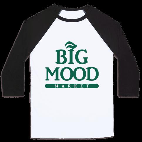 Big Mood Market Baseball Tee