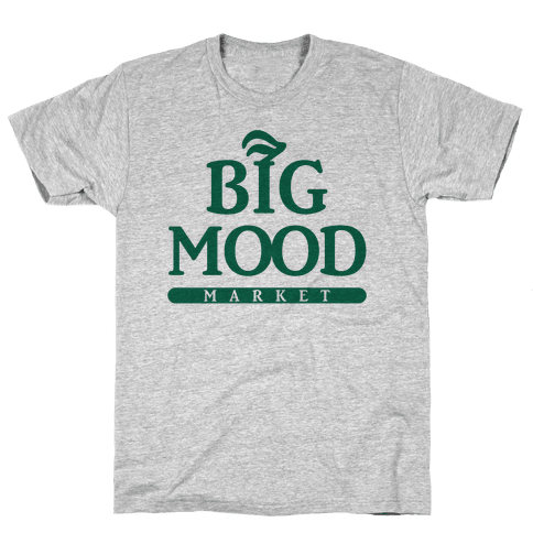Big Mood Market Mens T-Shirt