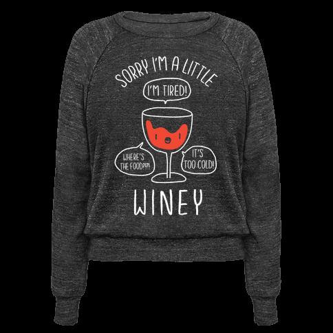 Sorry Im A Little Winey