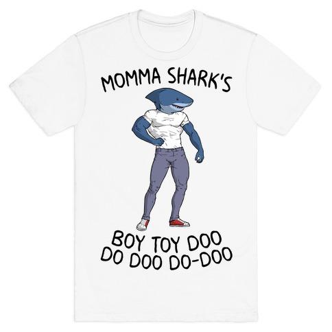 Momma Shark's Boy Toy Doo Doo T-Shirt