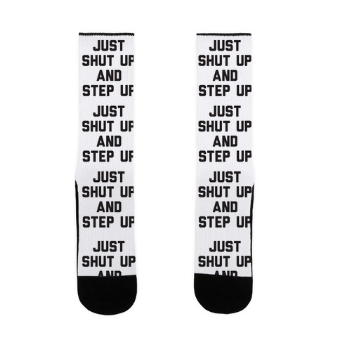 Just Shut Up And Step Up Mazie Hirono Sock