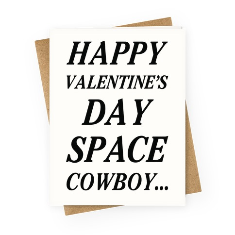 Happy Valentine's Spacecowboy Greeting Card
