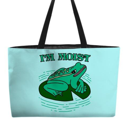 I'm Moist Frog Weekender Tote