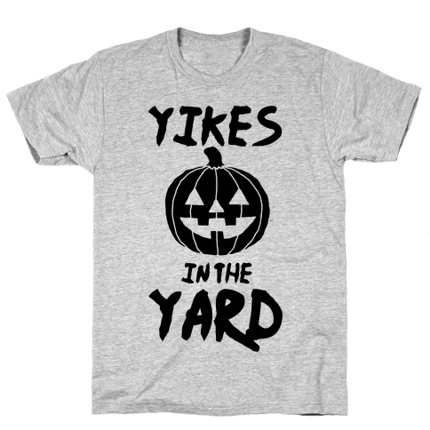 Yikes in the Yard Mens/Unisex T-Shirt