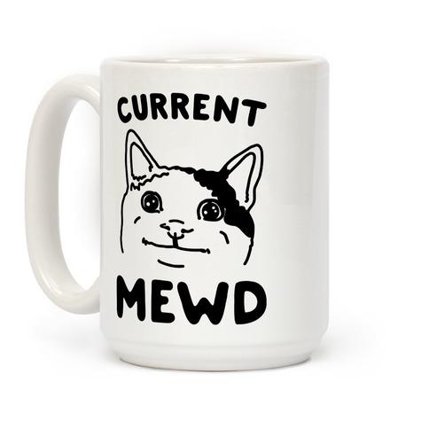 Current Mewd Parody Coffee Mug