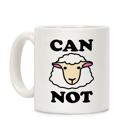 Can Ewe Not? Coffee Mug