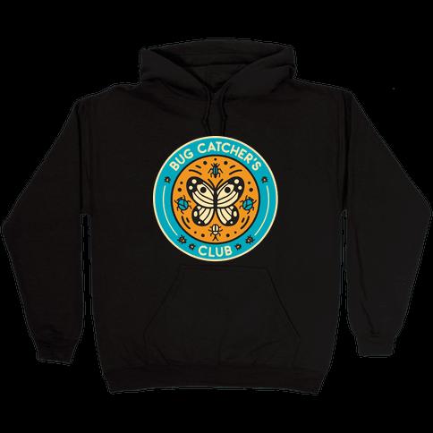 Bug Catcher's Club Hooded Sweatshirt