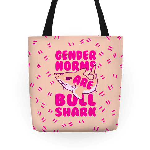 Gender Norms are Bull Shark Tote
