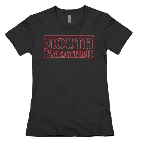 Mouth Breather Parody (Red) Womens T-Shirt
