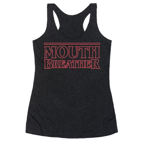 Mouth Breather Parody (Red) Racerback Tank Top