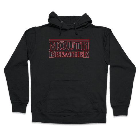 Mouth Breather Parody (Red) Hooded Sweatshirt