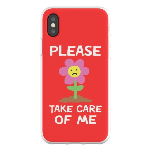 Please Take Care Of Me Flower Phone Flexi-Case
