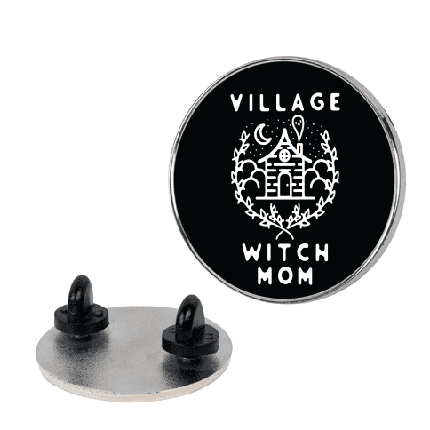 Village Witch Mom Pin