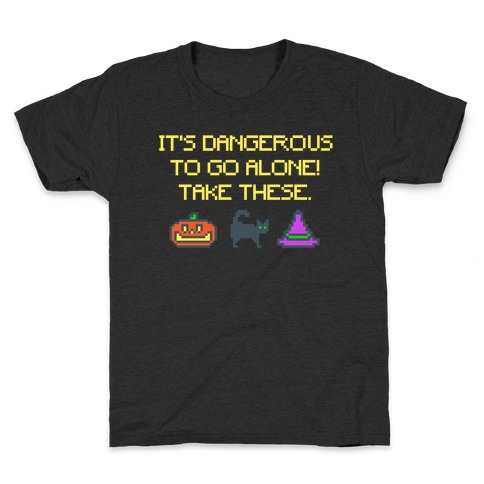 It's Dangerous To Go Alone Take These Halloween Parody White Print Kids T-Shirt