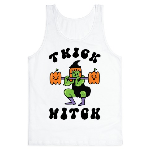 Thick Witch (Workout Witch) Tank Top