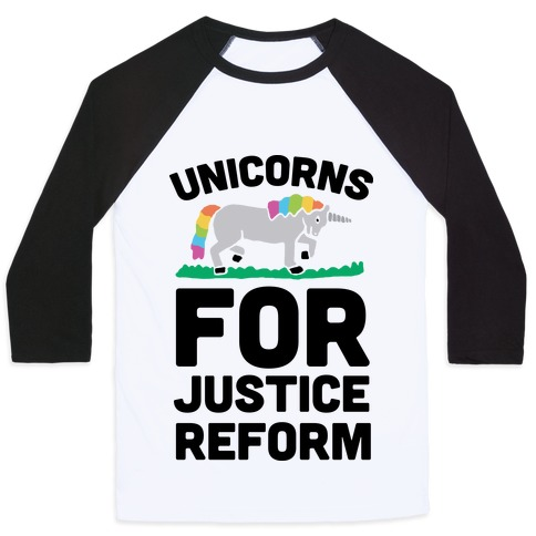 Unicorns For Justice Reform Baseball Tee