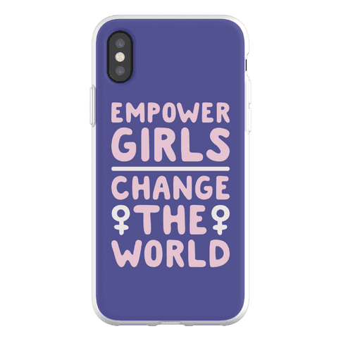 Empower Girls Change The World Phone Flexi-Case