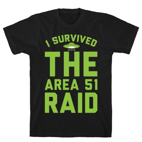 I Survived The Area 51 Raid Parody White Print T-Shirt