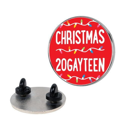 Christmas 20GAYTEEN pin