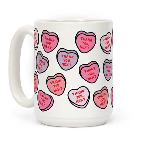 Thank You Next Candy Hearts Coffee Mug