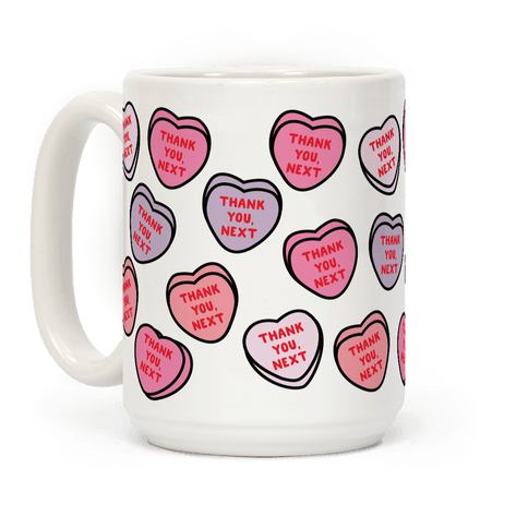 Thank You Next Candy Hearts Coffee Mug
