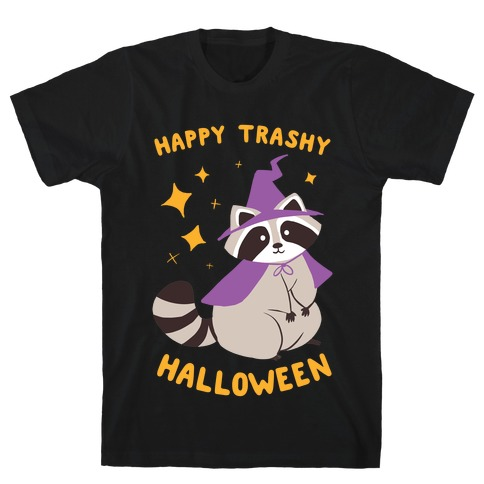 Happy Trashy Halloween T-Shirt