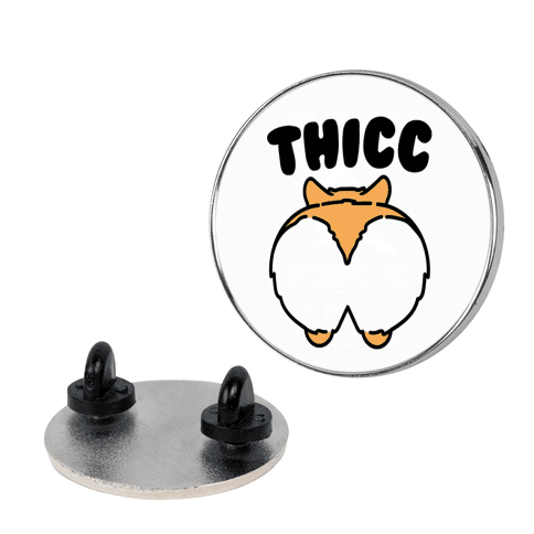 Thicc Corgi Butt Parody pin