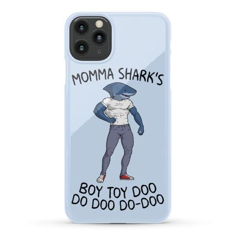 Momma Shark's Boy Toy Doo Doo Phone Case