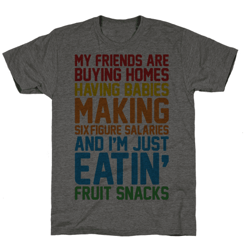I'm Just Eatin' Fruit Snacks Mens T-Shirt