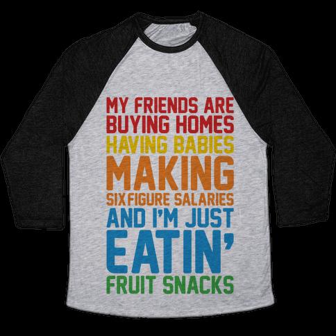 I'm Just Eatin' Fruit Snacks Baseball Tee