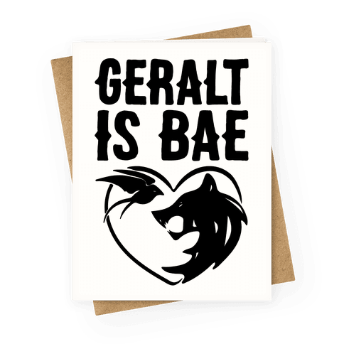 Geralt Is Bae Parody Greeting Card