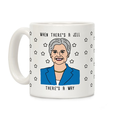 When There's A Jill There's A Way Coffee Mug