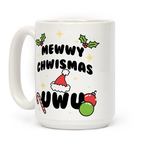 Mewwy Chwismas UwU Coffee Mug