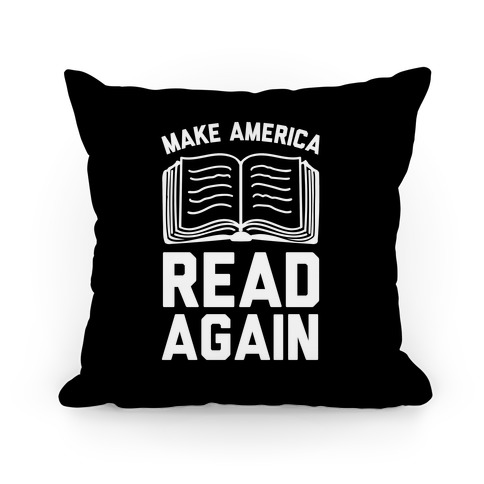 Make America Read Again Pillow