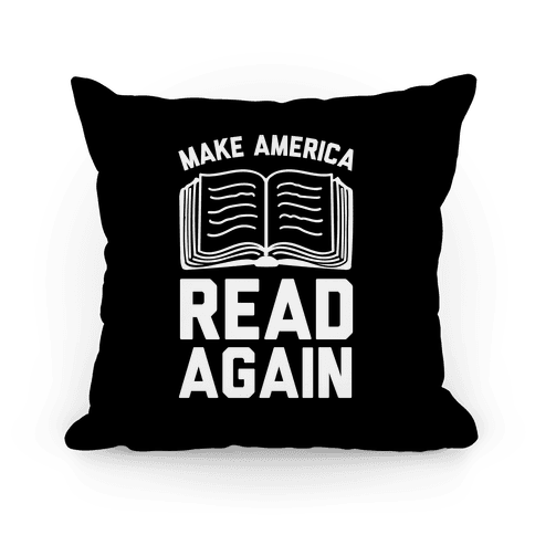 Make America Read Again Pillow