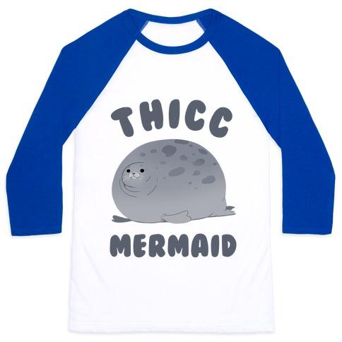 Thicc Mermaid Baseball Tee