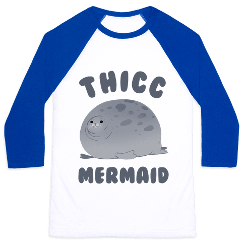 Thicc Mermaid Baseball Tee