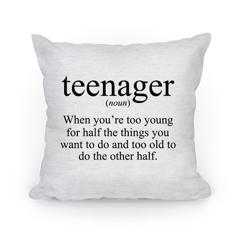 Teenager Definition Pillow