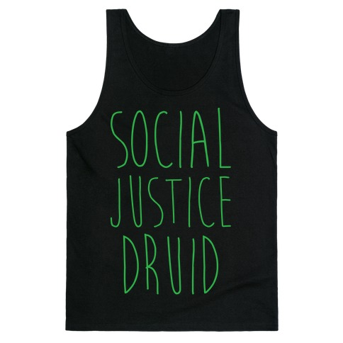 Social Justice Druid Tank Top