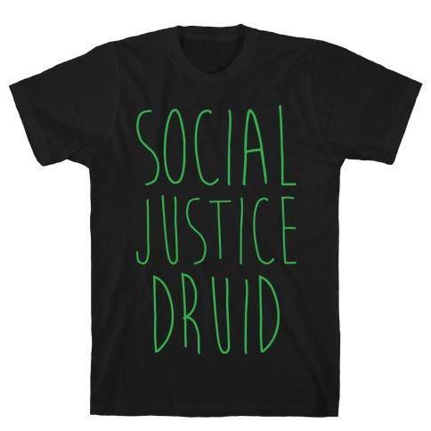 Social Justice Druid T-Shirt