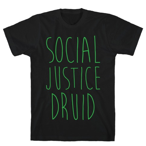 Social Justice Druid Mens T-Shirt